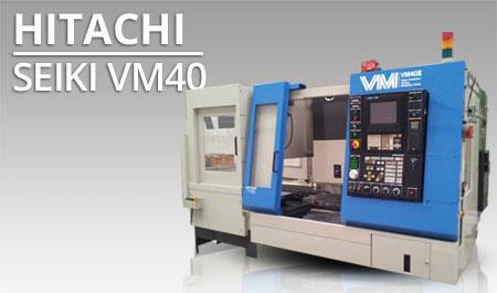 Centros mecanizado vertical -Hitachi Seiki VM40